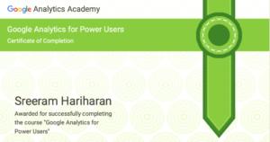 Google Analytics for Power Users Certification Sreeram Hariharan